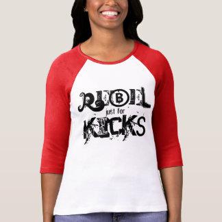 T-shirt Rebelle juste pour des éruptions