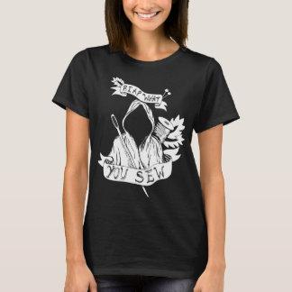 T-shirt Récoltez ce que vous cousez