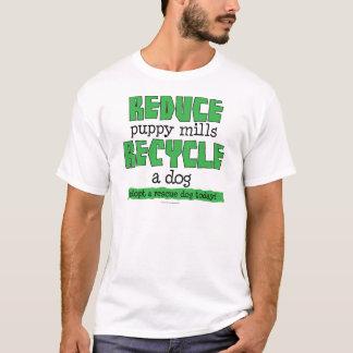 T-shirt réduisez le chiot que les moulins réutilisent un