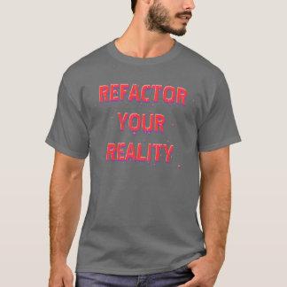 T-shirt Refactor votre réalité