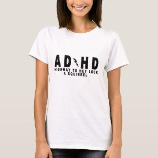 T-shirt Regard de route d'ACDC TDAH hé un écureuil ! pièce