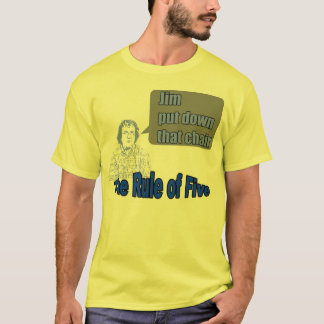 T-shirt Règle de cinq