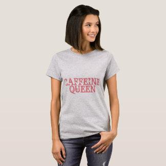 T-shirt Reine de caféine