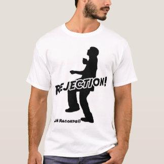 T-shirt Rejet !