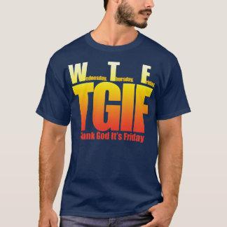 T-shirt Remerciez Dieu que c'est vendredi WTF