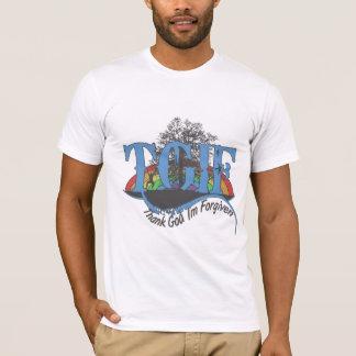 T-shirt Remerciez Dieu que je suis pardonné TGIF
