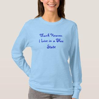 T-shirt Remerciez le ciel que je vis dans un état bleu