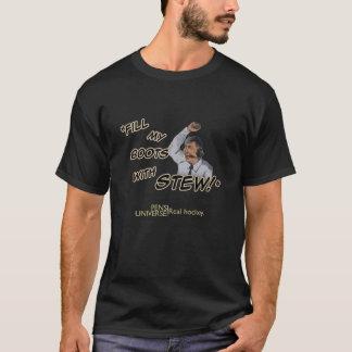 T-shirt Remplissez mes bottes de ragoût !