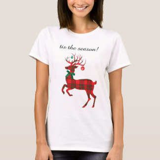 T-shirt Renne de plaid de vacances, tis la saison !