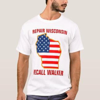 T-shirt Réparez le Wisconsin, marcheur de rappel
