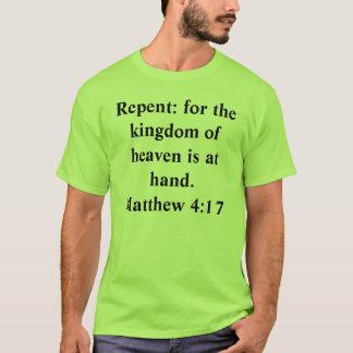 T-shirt Repentissez-vous : pour le royaume du ciel est