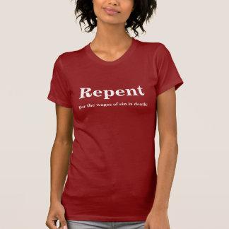 T-shirt Repentissez-vous pour les salaires du péché est la