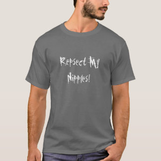 T-shirt Repsect mes mamelons !
