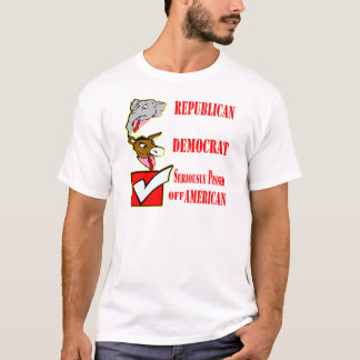T-shirt Républicain, Démocrate, sérieusement pissée