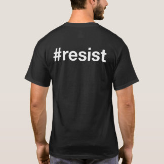 T-shirt #resist (double face)