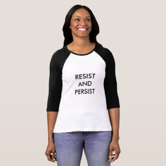T-shirt Résistez et persistez