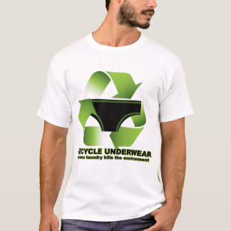 T-shirt Réutilisez les sous-vêtements