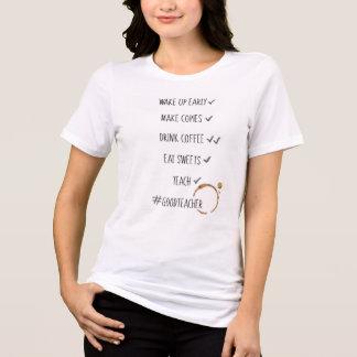 T-shirt Réveillez la chemise tôt de professeur