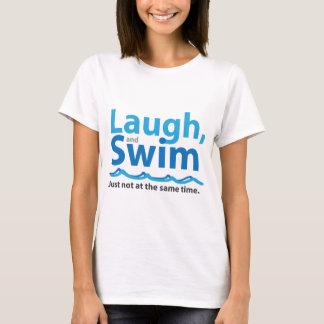 T-shirt Rire et bain… juste pas en même temps