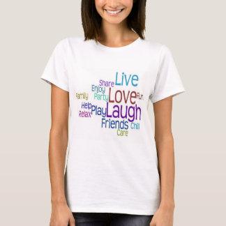 T-shirt Rire vivant d'amour