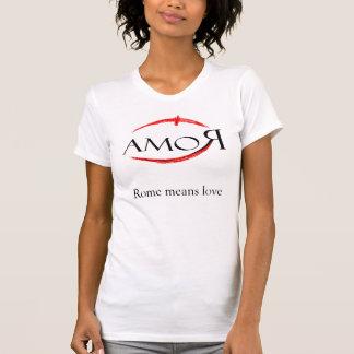 T-shirt Rome signifie l'amour