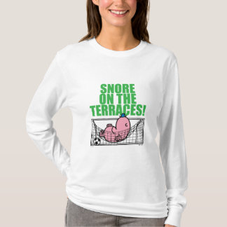 T-shirt Ronflement sur les terrasses !