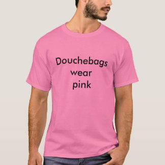 T-shirt Rose d'usage de Douchebags