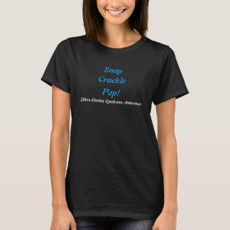 T-shirt Rupture, craquement, bruit !