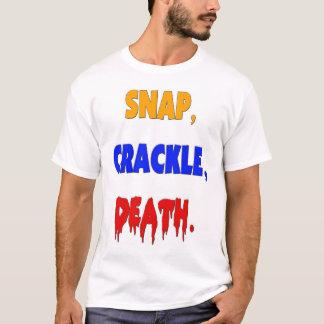 T-shirt Rupture, craquement, la mort