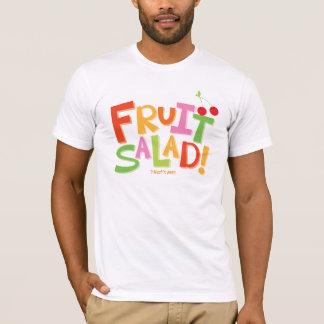 T-shirt Salade de fruits… C'est moi !