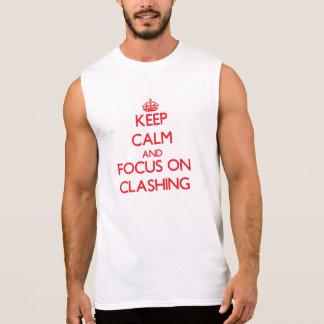 T-shirt Sans Manches Gardez le calme et le foyer sur le désaccord