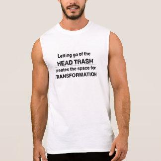 T-shirt Sans Manches Laisser vont de la chemise principale de déchets