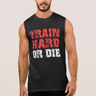 T-shirt Sans Manches Le train dur ou meurent (le rouge)