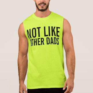 T-shirt Sans Manches pas comme d'autres papas