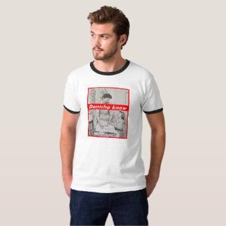 T-shirt Sans titre (Dontcha savent)