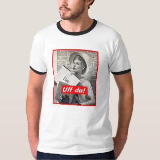 T-shirt Sans titre (Uff DA !)
