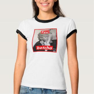 T-shirt Sans titre (vous Betcha)