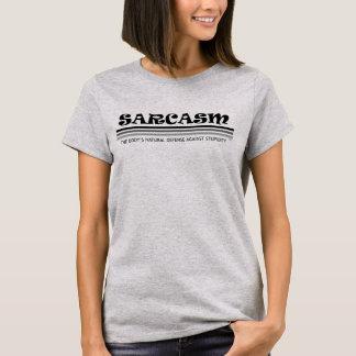 T-shirt Sarcasme au-dessus de stupidité