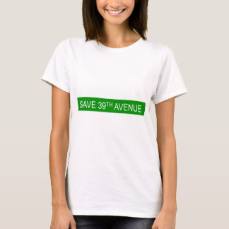 T-shirt Sauvez la trente-neuvième avenue