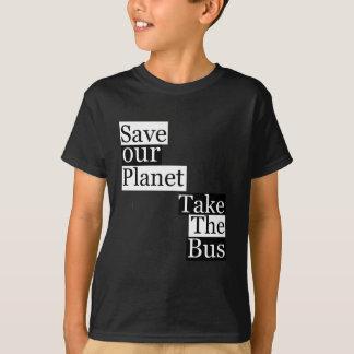 T-shirt Sauvez notre planète, prenez un autobus