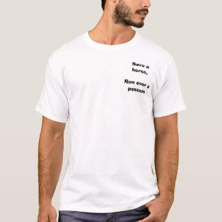 T-shirt Sauvez un cheval, courez plus d'un opossum