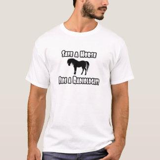 T-shirt Sauvez un cheval, montez un radiologue