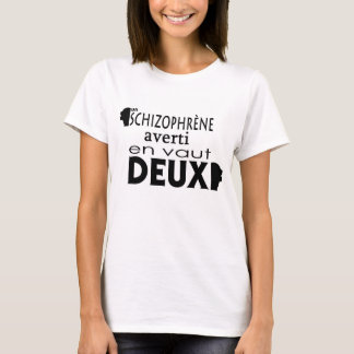 T-Shirt Schizophrène