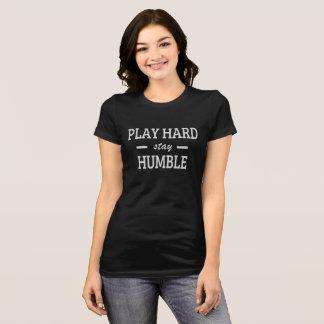T-shirt Séjour dur de jeu humble