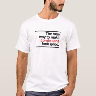 T-shirt Sembler bon comique sans !