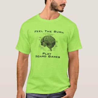T-shirt Sentez la brûlure - jeux de société de jeu