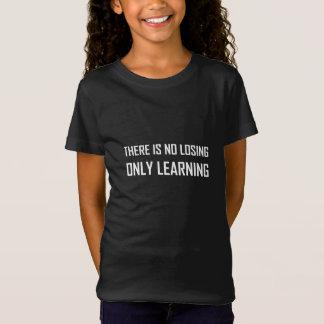 T-Shirt Seulement devise de étude pas perdante