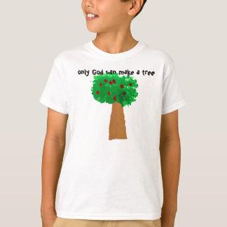 T-shirt Seulement Dieu peut faire un arbre