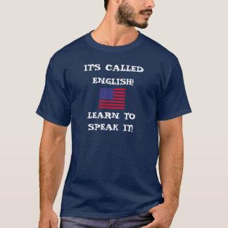 T-shirt ShowProof, IL A APPELÉ ENGLISH ! , APPRENEZ À,