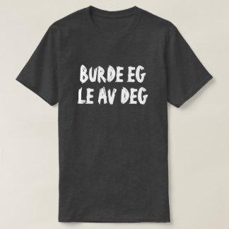 T-shirt si je rient de vous dans le noir norvégien